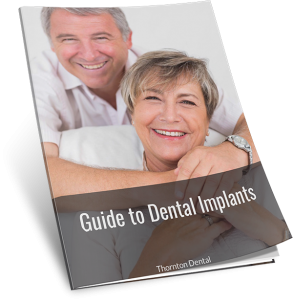 Thornton Dental Guide to Dental Implants